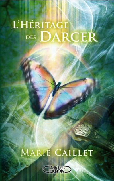 L'héritage des Darcer, tome 1
