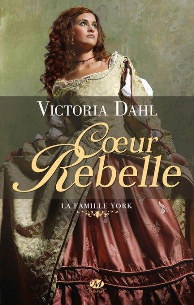 La famille York, tome 1 : Coeur Rebelle