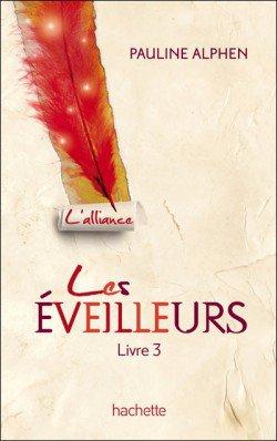 Les Eveilleurs, tome 3 : L'Alliance