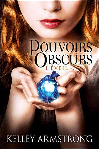 Pouvoirs Obscurs, tome 2 : L'Eveil