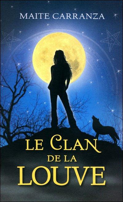 Le Clan de la Louve, tome 1