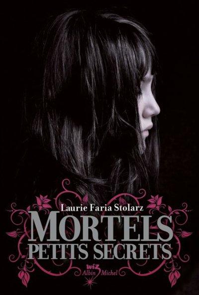 Touch, tome 1 : Mortels Petits Secrets