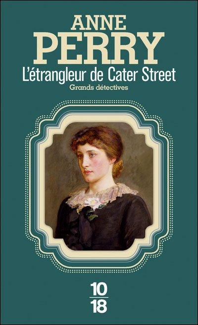 Charlotte et Thomas Pitt, tome 1 : L'étrangleur de Cater Street