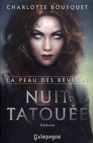 La Peau des Rêves, tome 1 : Nuit Tatouée