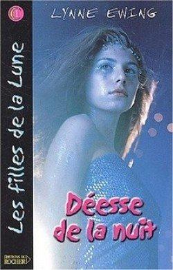 Les Filles de la Lune, tome 1 : Déesse de la Nuit