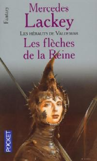 138- Les hérauts de Valdemar / la trilogie des flèches - les flèches de la reine