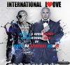 Pitbull & Chris Brown - International Love By Enzo DJ Kaporal Remix