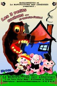 Les Trois petits cochons… et quelqu'un d'autre : un spectacle amusant