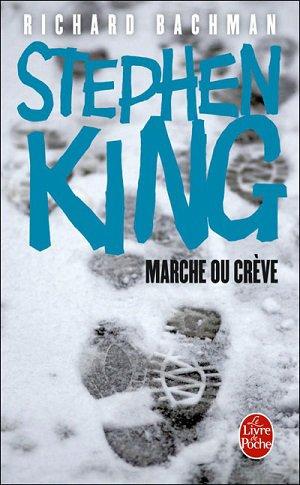 Marche ou Crève ☇ Stephen King