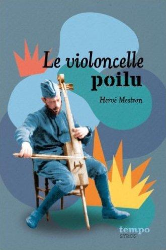 Le violoncelle poilu ☇ Hervé Mestron