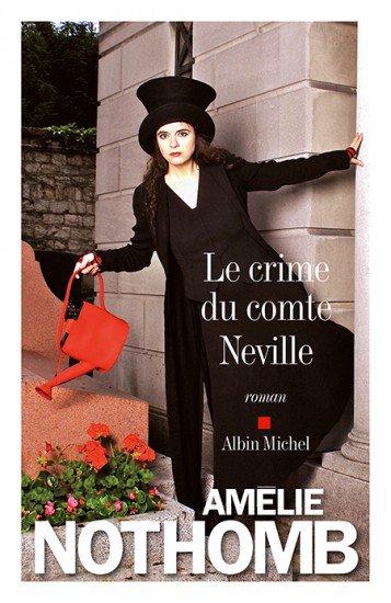 Amélie Nothomb : Le crime du comte Nevillle