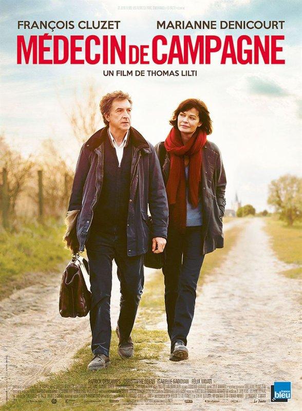 Médecin de campagne *** Thomas Lilti  Film français, 1 h 42
