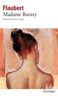 à lire ou relire Flaubert Madame Bovary