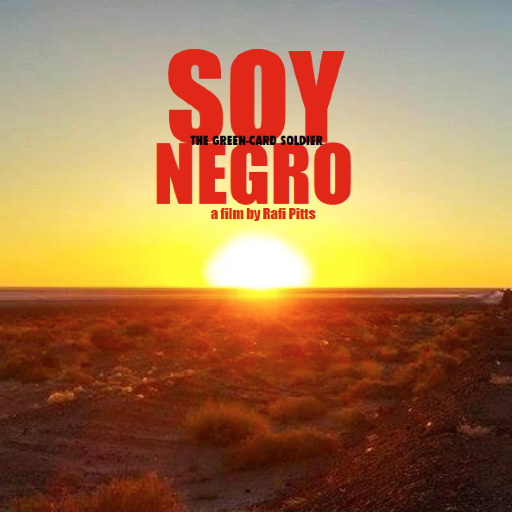 Soy Nero *** de Rafi Pitts Coproduction internationale, 1 h 57