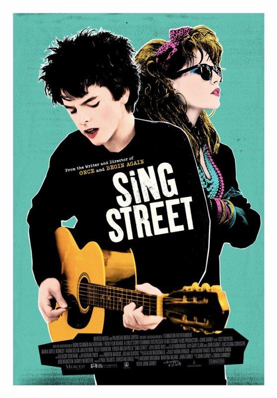 Sing Street *** de John Carney Film irlando-britannique, 1 h 46