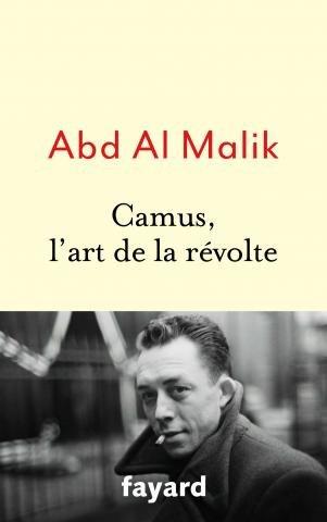 Abd Al Malik, Camus, l'art de la révolte