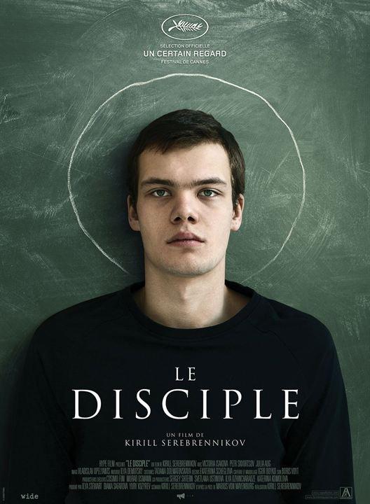Le disciple de Kirill Serebrennikov  Film russe, 1 h 58