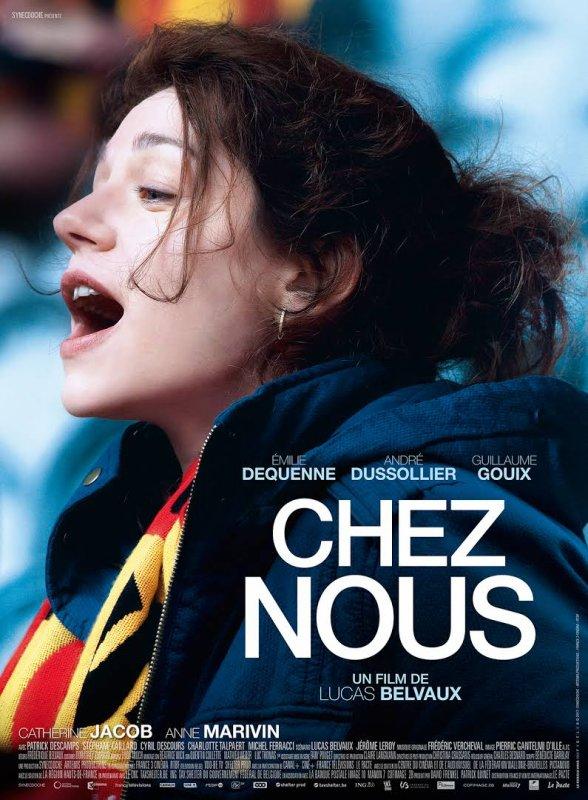 Chez nous *** de Lucas Belvaux Film français, 1 h 54
