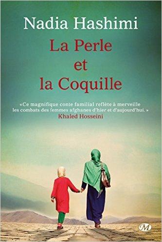 Nadia Hashimi La Perle et la Coquille