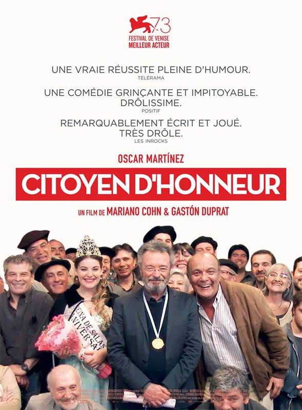 Citoyen d'honneur *** de Mariano Cohn et Gaston Duprat Film argentin – 1 h 57