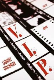 VIP de Laurent Chalumeau Grasset