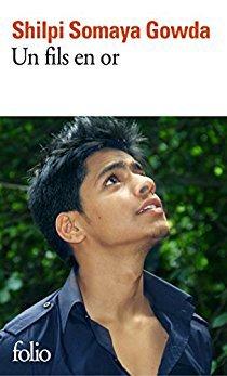 Shilpi Somaya Gowda – Un fils en or