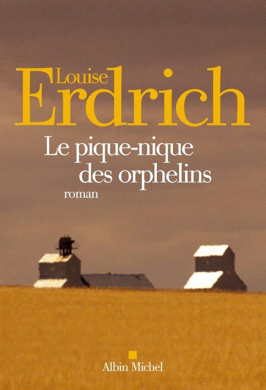 Louise Erdrich Le pique-nique des orphelins