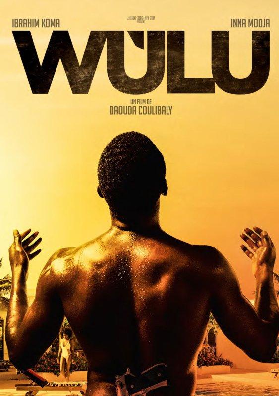 Wùlu ** de Daouda Coulibaly Film franco-sénégalais, 1 h 35
