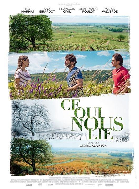 Ce qui nous lie *** de Cédric Klapisch Film français, 1 h 53