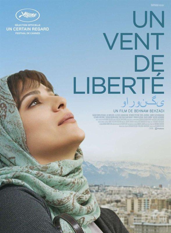 Un vent de liberté film de Behnam Behzadi *** sortie :  19 juillet 2017