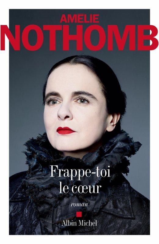 Amélie Nothomb vient de publier son vingt-sixième roman, « Frappe-toi le c½ur ».