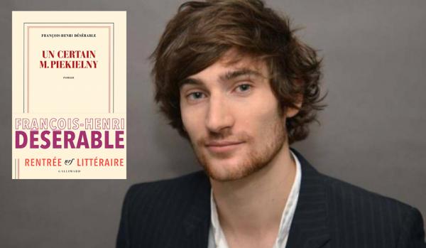 françois-Henri Deserable  Un certain M. Piekielny roman