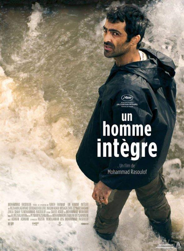 Un homme intègre **** Mohammad Rasoulof Film iranien, 1 h 58