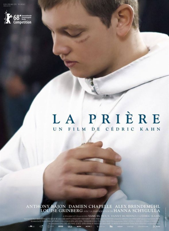 La Prière ***  Cédric Kahn  Film français, 1 h 47