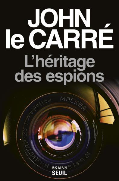 John Le Carré  L'héritage des espions