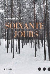 Sarah Marty Soixante jours