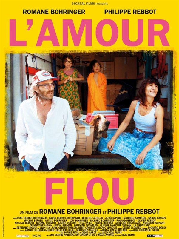 L'Amour flou **  de Romane Bohringer et Philippe Rebbot  Film français, 1 h 37