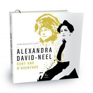 Dans les traces de l'exploratrice Alexandra David-Néel