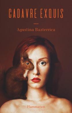 Cadavre exquis de Augustina Bazterrica, édition  Flammarion