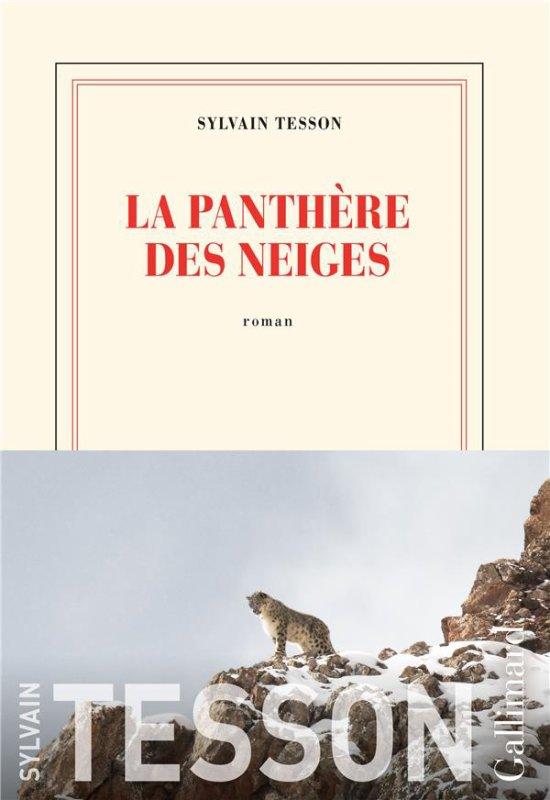 LA PANTHÈRE DES NEIGES   Sylvain Tesson