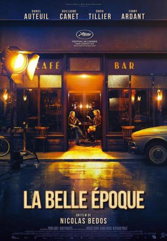 La Belle Époque ***  de Nicolas Bedos  Film français, 1h55