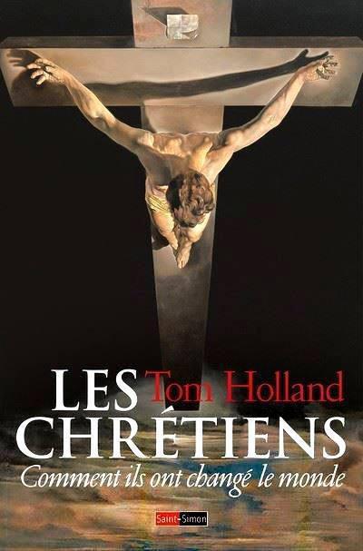 Tom Holland : «Nous habitons une terre chrétienne»