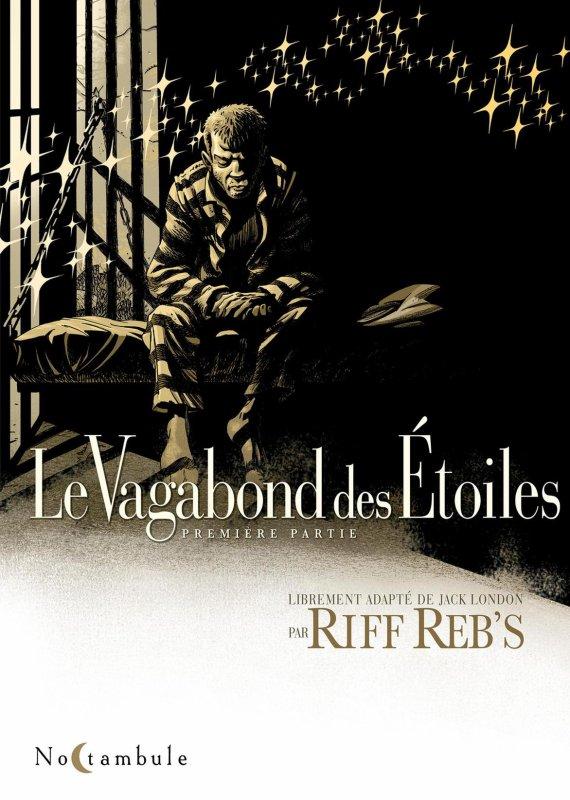 Le Vagabond des étoiles (première partie)  BD de Riff Reb's