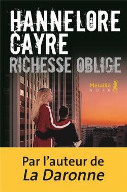 Hannelore Cayre.  Richesse oblige