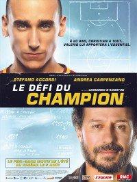 Le Défi du champion de  Léonardo d'Agostini comédie dramatique 1h 45