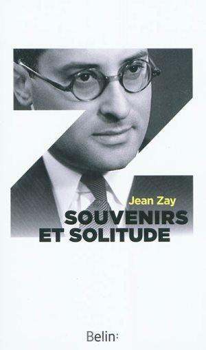 Jean Zay Souvenirs solitude
