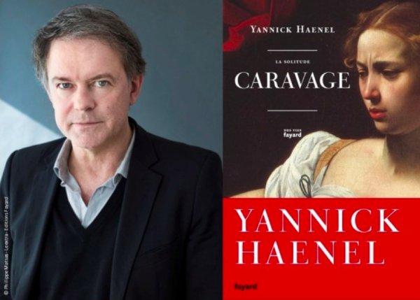 Yannick Haenel La solitude Caravage - Dominique Fernandez La course à l'abîme