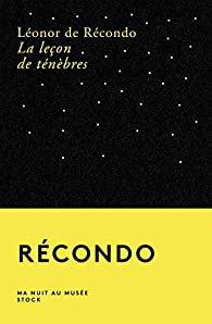 Leonor de Récondo, La leçon des ténèbres