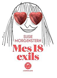 Susie Morgenstern  Mes 18 exils