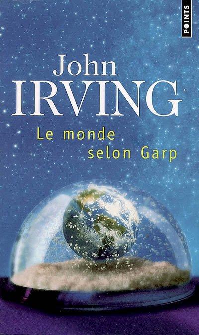 John Irving Le monde selon Garp